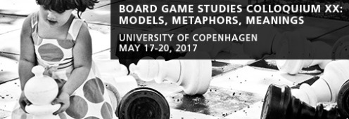 Board Games Studies Colloquium XX - Models, Metaphors, Meanings